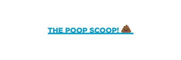 The Poop Scoop!